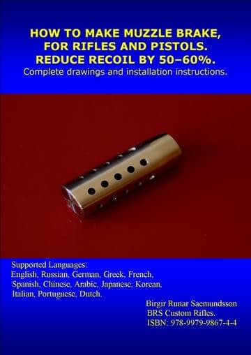 How to make Muzzle Brake for rifles and pistols.